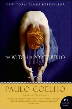 """Read """"The Witch of Portobello A Novel"""" by Paulo Coelho available from Rakuten Kobo. How do we find the courage to always be true to ourselves—even if we are unsure of who we are? I Love Books, Great Books, Books To Read, My Books, Music Books, Amazing Books, Portobello, Paulo Coelho Books, Book Lists"""