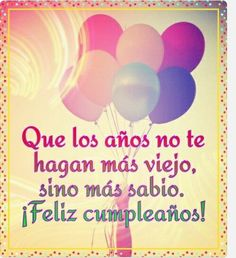 Discover recipes, home ideas, style inspiration and other ideas to try. Happy Birthday Quotes, Happy Birthday Images, Birthday Messages, Happy Birthday Wishes, Birthday Greetings, Spanish Birthday Wishes, Happy Birthday Celebration, Birthday Pins, Happy Wishes
