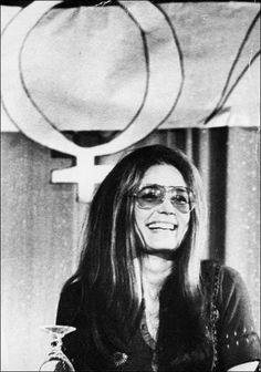 'Women may be the one group that grows more radical with age.' Gloria Steinem