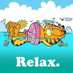 Relax. It's the weekend.