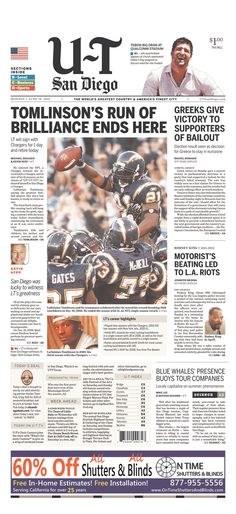 http://www.utsandiego.com/news/2012/jun/18/tp-tomlinsons-run-of-brilliance-ends-here/  Ladainian Tomlinson on the Front P  age of the SD U-T. #LT #21  Ruined by Tim Tebow #Newspaper #Design #GraphicDesign