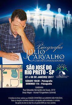 Psicografia de Cartas Consoladoras com médium Júlio de Carvalho em São José do Rio Preto/SP - http://www.agendaespiritabrasil.com.br/2016/12/29/psicografia-de-cartas-consoladoras-com-medium-julio-de-carvalho-em-sao-jose-do-rio-pretosp/