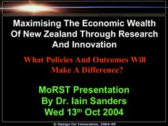 Wealth Creation from New Zealand Science and Technology by iainsanders via slideshare