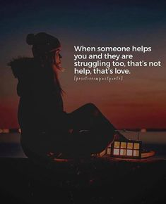 Positive Quotes : QUOTATION – Image : Quotes Of the day – Description When someone help you snt they are struggling too thats not help thats love. Sharing is Power – Don't forget to share this quote ! True Quotes, Motivational Quotes, Inspirational Quotes, Laugh Quotes, Favorite Quotes, Best Quotes, Daily Quotes, True Words, Thought Provoking