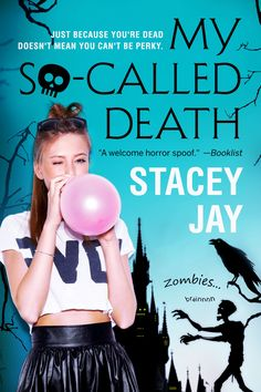 New Release: My So-Called Death by Stacey Jay.
