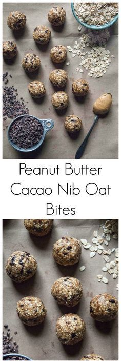 Sweet and hearty little oat bites, with oats, filling peanut butter, and sweet cacao nibs, just like a healthy truffle!