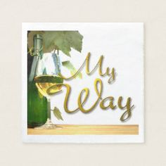 Shop This is my way - and my life! WINE - Napkins created by FS_Design. I Am Statements, Wedding Napkins, Cocktail Napkins, Corner Designs, Paper Napkins, My Way, Glass Bottles, Note Cards, Create Your Own