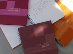Fill out a Son or Daughter journal and give it to Mom along with a Mom journal she'll complete for you. Neat huh?