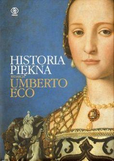 Znalezione obrazy dla zapytania umberto eco historia piękna