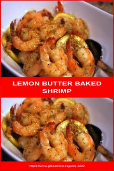 raw shrimp, cleaned, peeled and deveined 8 Tbs. butter stick), melted 3 cloves garlic, minced (my addition) 1 packet o. Whats Gaby Cooking, Baked Shrimp, Tasty, Yummy Food, Lemon Butter, Daily Meals, Italian Seasoning, What To Cook, Casserole Dishes