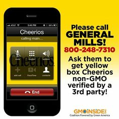 Please call General Mills! Ask them to get yellow box Cheerios non-GMO verified by a 3rd party! Take action here: http://gmoinside.org/cheerios-call-day