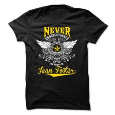 Never Underestimate The Power Of Jean Foster T-Shirts, Hoodies. Check Price Now…