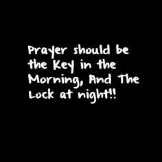 Prayer should be....