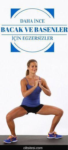 Etkili bacak egzersizleri ile daha güzel ve daha ince bacaklara sahip olacaksınız.