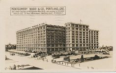 Montgomery Ward in N.W. Portland. Now named Montgomery Park, thus saving the iconic sign.