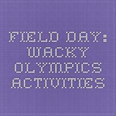 Field Day: Wacky Olympics Activities