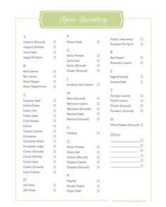If you have quite a few spices like I do, you can download this printable and check off what you have, or add a few oddballs that might not be listed.