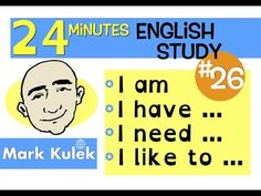 Basic Grammar for English Study - I am / I have / I need / I was / I like to . plus much more for English practice for better English Speaking with Mark Ku. English Speaking Practice, English Vocabulary, Teaching English, Real English Conversation, Short Conversation, Real Life English, Better English, English Study, Learn English