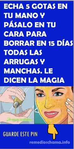 Echa 5 gotas en tu mano y pásalo en tu cara para borrar en 15 días todas las arrugas y manchas. Le dicen la magia blanca de la juventud. #mascarilla #arrugas #MagiaBlanca #juventud Beauty Care, Beauty Hacks, Hair Beauty, Health Remedies, Home Remedies, Face Tips, Tips Belleza, Beauty Recipe, Natural Treatments
