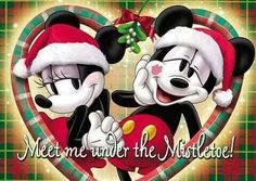 Meet me under the Mistletoe..Mickey & Minnie