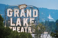 Oakland's Grand Lake Theater and Mormon Temple