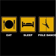#eat #sleep #poledance #perfect ❤
