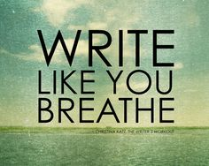 Printable art poster quote Write Like You Breathe by WordsGloriousWords $2.49