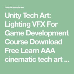 Unity Tech Art: Lighting VFX For Game Development Course Download Free Learn AAA cinematic tech art techniques in the Unity game engine, using direct & global lighting, composition & more Unity Tech Art: Lighting VFX For Game Development Course Download Free Complete A to Z of lighting in Unity