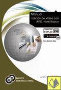 Manual AVID avanzado : formación para el empleo / [Sara Gonzalo Rojo]