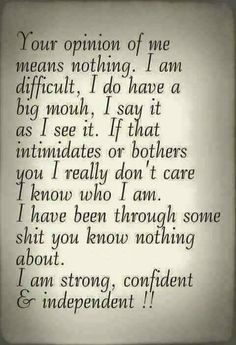 I don't care what you think about.I don't think of you. True Quotes, Great Quotes, Quotes To Live By, Motivational Quotes, Funny Quotes, Inspirational Quotes, Qoutes, Quotations, Honesty Quotes