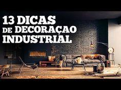 13 dicas de DECORAÇÃO INDUSTRIAL | Paulo Biacchi