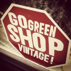 Go green. Shop vintage.