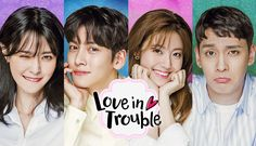 Love in trouble,uno de los mejores dramas; con actuaciones increible, la pareja principal tiene una quimica hermosa.en general muy buena y extra recomendable.