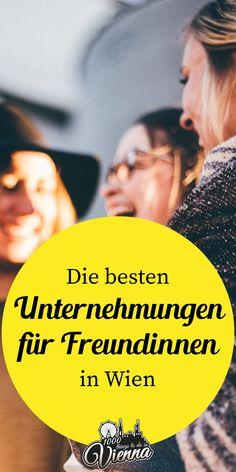 Tipps für ein Wochenende in Wien mit Freundinnen Travel Planner, Trip Planner, Vienna, Dream Big, Austria, Breathe, Adventure, Travelling, Restaurants