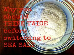 LittleOwlCrunchyMomma: Why You Should THINK TWICE Before Switching to SEA...natural food sources for iodine. Some of these include: seafoods (including fish, shellfish, and seaweed), food grown in iodine rich soil (particularly leafy greens), coconut products, black-strap molasses, and grass-fed dairy and meat.  When you cut out iodized salt from your diet, just be sure that you are eating iodine rich foods instead.