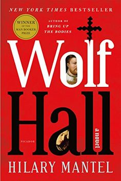 Wolf Hall by Hilary Mantel, 2009 National Book Critics Circle Award winner in Fiction  #GoodReads #Books
