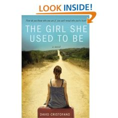 Amazon.com: The Girl She Used to Be: David Cristofano: Books