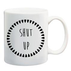 SHUT UP #mug #tea #coffee #misery #grunge #deathbeforedecaf #blackheart #illustration #shopsmall #giveaway #alternative #competition #mugs #design #win #coffeemug #christmas #stockingfiller