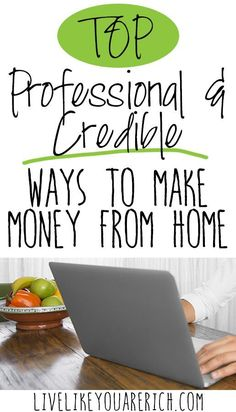 Top Professional and Credible Ways to Make Money From Home- more than 30 interviews done by people who work from home. Making Money, Making Money Ideas, Making Money Online Making Money money making ideas