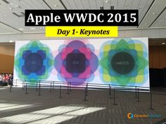 AppleWWDC15 - Day 1 Keynotes by ChromeInfo Technologies Pvt. Ltd. via slideshare
