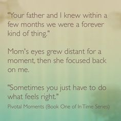 Quote from Pivotal Moments