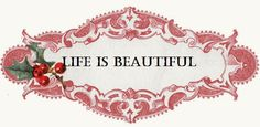 Life is Beautiful...Simply gorgeous...could not stop looking at all of the beautiful pictures.