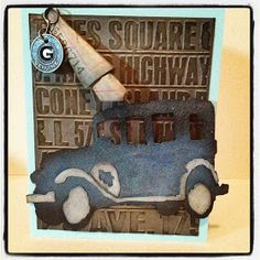 The Old Jalopy using Tim Holtz die & Texture fade