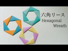 折り紙 六角リース Origami Hexagonal Wreath