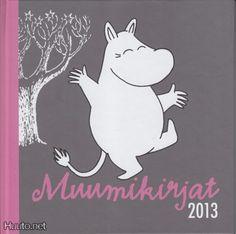 Muumikirjat 2013 - Tove Jansson  Wsoy & Tammi / Finland