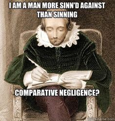 Shakespeare Takes the Bar Exam and discovers modified comparitive negligence