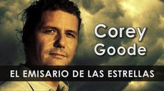 COREY GOODE, THE EMISSARY OF THE STARS: Interview with Corey Good at The Ufology World Congress (Video)