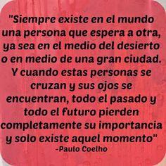 Imágenes con frases de Paulo Coelho