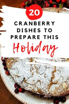 Fantastic ways to use fresh, frozen and dried cranberries on your Holiday recipes. Check out these best delicious salads, desserts, side dishes and appetizers you can make for Christmas.