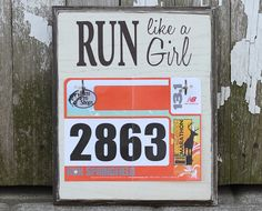 I will own this!!! Race Bib Rack  Run Like a Girl by StrutYourStuffSignCo on Etsy, $28.00